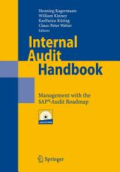 Internal Audit Handbook: Management with the SAP®-Audit Roadmap