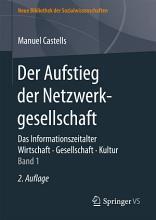 Der Aufstieg der Netzwerkgesellschaft PDF