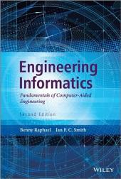 Engineering Informatics: Fundamentals of Computer-Aided Engineering, Second Edition, Edition 2