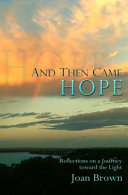 And Then Came Hope