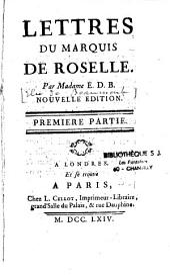 Lettres du Marquis de Roselle