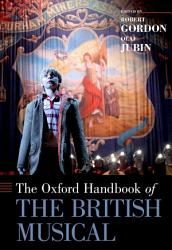 The Oxford Handbook of the British Musical PDF