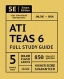 ATI TEAS 6 Full Study Guide 1st Edition