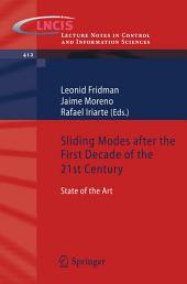 Sliding Modes after the first Decade of the 21st Century: State of the Art