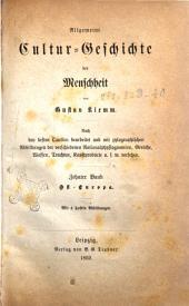 Allgemeine Cultur-Geschichte der Menschheit von Gustav Klemm: Cst -Europa, Band 10