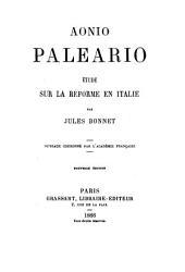 Aonio Paleario: Etude sur la réforme en Italie