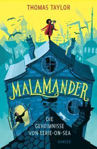 Malamander   Die Geheimnisse von Eerie on Sea PDF
