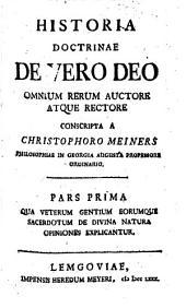 Historia doctrinae de vero deo omnium rerum auctore atque rectore: Volume 2