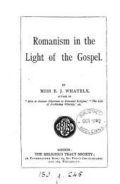 Romanism in the light of the Gospel