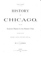 History of Chicago  Ending with the year 1857 PDF