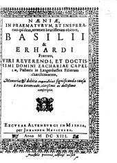 Naeniae, In Praematurum, Et Insperatum quidem ... obitum, Basilii & Erhardi Fratrum, ... Zachariae Capellae, Pastoris in Langenhessen Filiorum charissimorum