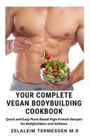 Your Complete Vegan Bodybuilding Cookbook