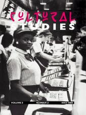Cultural Studies: Volume 3, Issue 2