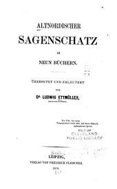 Altnordischer Sagenschatz in neun Büchern: Band 1