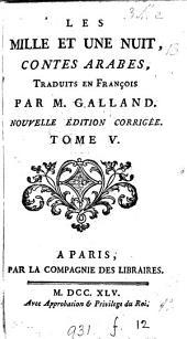 Les milles et une nuit, tr. par m. Galland: Volume5