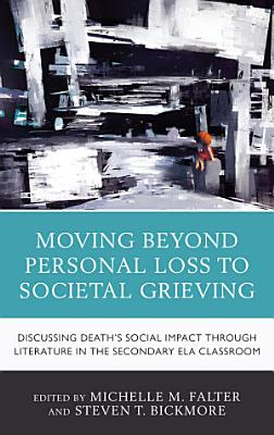 Moving Beyond Personal Loss to Societal Grieving PDF
