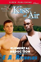 Kiss of Air [Elemental Seduction]