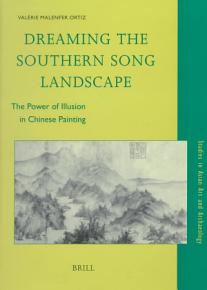 Dreaming the Southern Song Landscape PDF