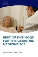 Best of Five MCQs for the Geriatric Medicine SCE PDF