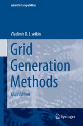 Grid Generation Methods: Edition 3