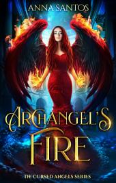 Archangel's Fire: Paranormal Angel Romance
