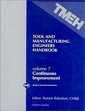 Tool and Manufacturing Engineers Handbook  Continuous Improvement PDF