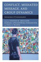 Conflict  Mediated Message  and Group Dynamics PDF