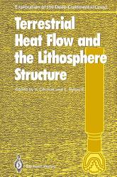 Terrestrial Heat Flow And The Lithosphere Structure Book PDF