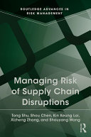 Managing Risk of Supply Chain Disruptions