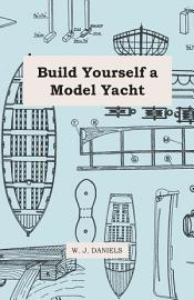 Build Yourself A Model Yacht