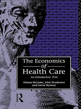 Economics of Health Care PDF