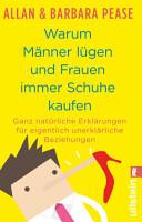 Warum M  nner l  gen und Frauen immer Schuhe kaufen PDF