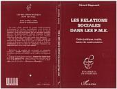 Les relations sociales dans les P.M.E.: Cadre juridique, réalité, besoin de modernisation2