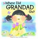 Where Did Grandad Go
