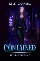 Contained (Evolution Series Book 5)