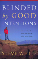 Blinded by Good Intentions PDF