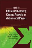 Trends in Differential Geometry  Complex Analysis and Mathematical Physics PDF