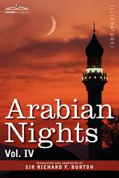 Arabian Nights, in 16 volumes: Volume IV, Volume 4