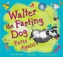 Walter the Farting Dog Farts Again PDF