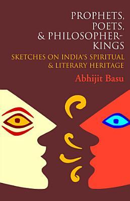 Prophets  Poets and Philosopher Kings PDF