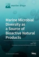 Marine Microbial Diversity as a Source of Bioactive Natural Products PDF