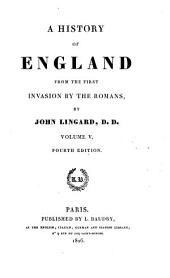 A History of England from the First Invasion by the Romans: Volume 5