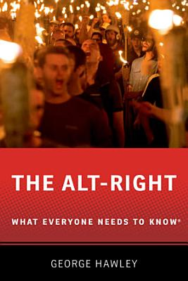 The Alt Right