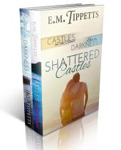 Shattered Castles: Castles on the Sand and Love in Darkness: The Box Set