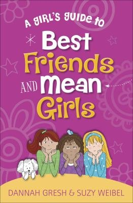 A Girl s Guide to Best Friends and Mean Girls PDF