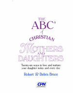 The ABCs of Christian Mothers and Daughters PDF