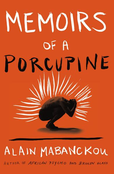 Download Memoirs of a Porcupine Book