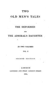 Two old men's tales: The deformed and The admiral's daughter, Volume 2