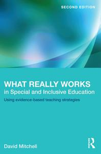 What Really Works in Special and Inclusive Education Book