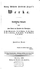 Georg Wilhelm Friedrich Hegel's Werke: Vollständige Ausgabe. Vorlesungen über die Philosophie der Religion. nebst einer Schrift über die Beweise vom Dasein Gottes. Tl. 2 / hrsg. von P. Marheineke